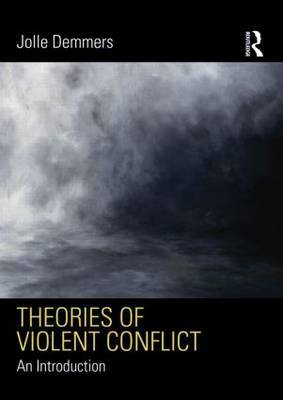 Theories of Violent Conflict by Jolle Demmers image