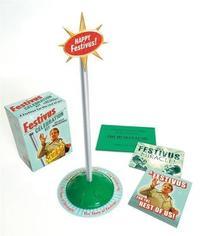 Festivus/Seinfeld: Celebration Kit by Running Press