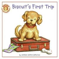 Biscuit's First Trip by Alyssa Satin Capucilli image