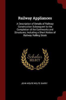 Railway Appliances by John Wolfe Wolfe Barry