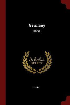 Germany; Volume 1 by Stael