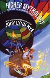 Higher Mythology by Jody Lynn Nye