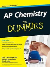 AP Chemistry For Dummies by Peter J Mikulecky