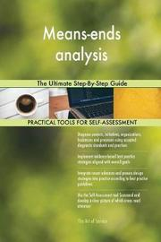 Means-Ends Analysis the Ultimate Step-By-Step Guide by Gerardus Blokdyk image
