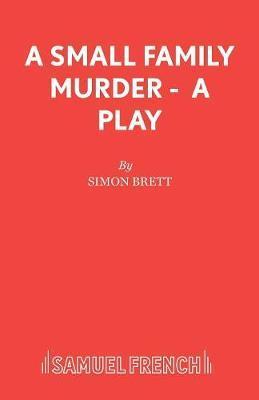 A Small Family Murder by Simon Brett
