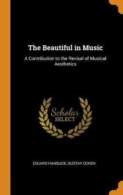 The Beautiful in Music by Eduard Hanslick