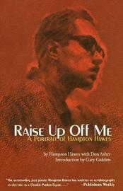 Raise Up Off Me by Don Asher