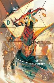 Die Volume 2: Split the Party by Kieron Gillen
