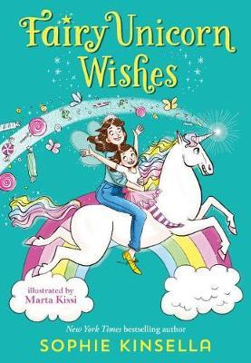 Fairy Mom and Me #3: Fairy Unicorn Wishes by Sophie Kinsella