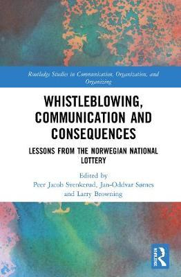 Whistleblowing, Communication and Consequences