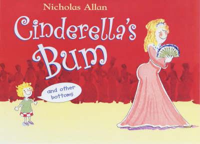 Cinderella's Bum by Nicholas Allan image