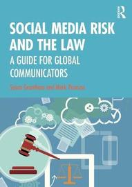 Social Media Risk and the Law by Susan Grantham