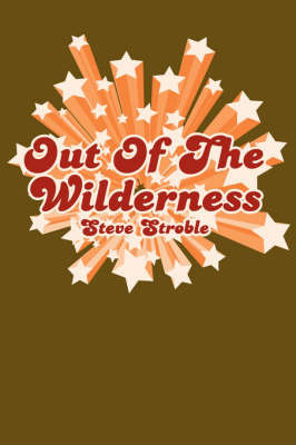 Out of the Wilderness by Steve Stroble image