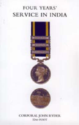 Four Years' Service in India (Punjab Campaign 1848-49) by John Ryder