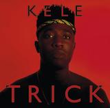 Trick by Kele