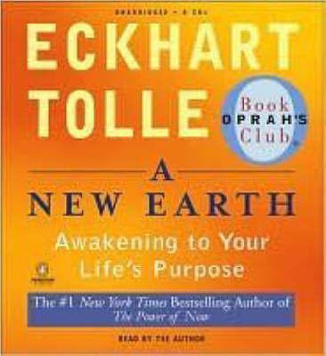 A New Earth: Awakening to Your Life's Purpose by Eckhart Tolle image