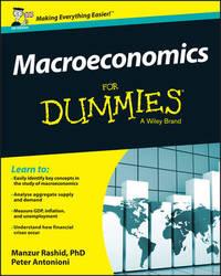 Macroeconomics For Dummies - UK by Manzur Rashid