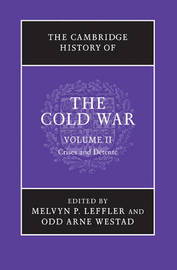 The Cambridge History of the Cold War 3 Volume Set: Volume 2