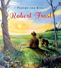 Poetry for Kids: Robert Frost by Robert Frost image
