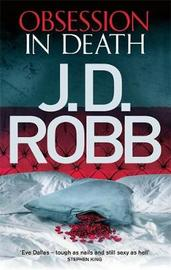 Obsession in Death (In Death #50) (UK Ed.) by J.D Robb