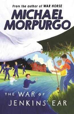 The War of Jenkins' Ear by Michael Morpurgo