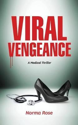 Viral Vengeance by Norma N Rose image