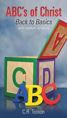 ABC's of Christ by C R Tolson