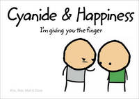 Cyanide and Happiness: I'm Giving You the Finger by Robert DenBleyker image
