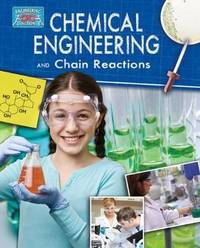 Chemical Engineering and the States of Matter by Robert Snedden
