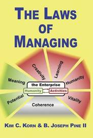 The Laws of Managing by Kim C Korn