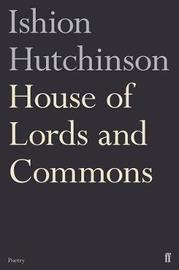 House of Lords and Commons by Ishion Hutchinson image
