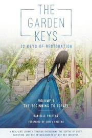 The Garden Keys - 22 Keys of Restoration by Danielle Freitag image