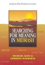 Searching for Meaning in Midrash by Michael Katz