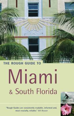 The Rough Guide to Miami and South Florida: Includes The Keys, The Everglades and Fort Lauderdale by Mark Ellwood image