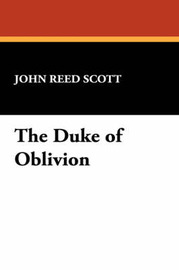 The Duke of Oblivion by John Reed Scott image