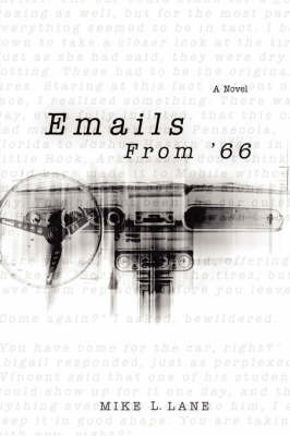 Emails from '66 by Mike L Lane image