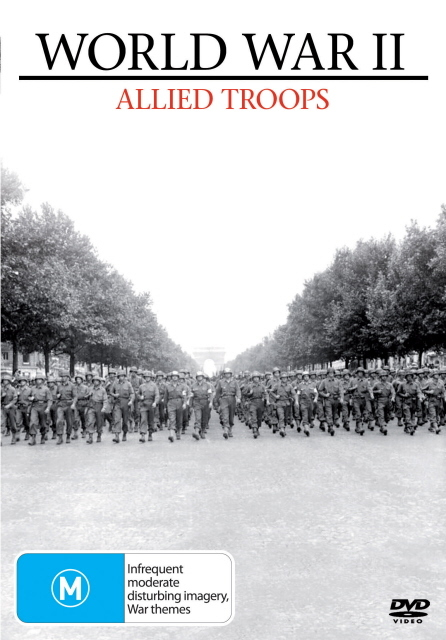 World War II - Allied Troops on DVD