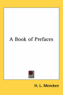 A Book of Prefaces by H.L. Mencken