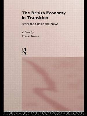 The British Economy in Transition by Royce Turner image