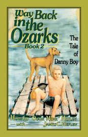 "Way Back in the Ozarks by Howard , ""Ozark Monk"" Hefley image"