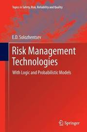 Risk Management Technologies by E D Solozhentsev
