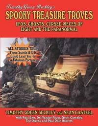 Spooky Treasure Troves by Timothy Green Beckley