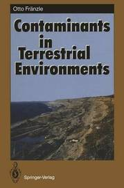 Contaminants in Terrestrial Environments by Otto Franzle