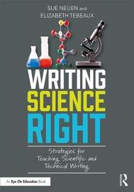 Writing Science Right by Sue Neuen
