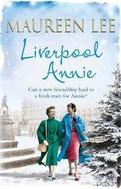 Liverpool Annie by Maureen Lee