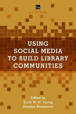 Using Social Media to Build Library Communities image