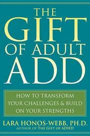 Gift of Adult Add by Lara Honos-Webb