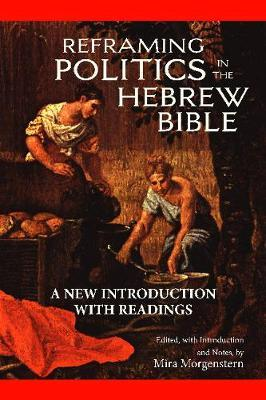 Reframing Politics in the Hebrew Bible by Mira Morgenstern image