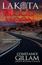 Lakota Blood Moon by Constance Gillam
