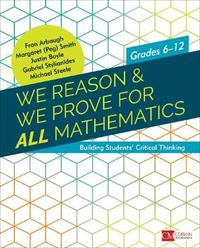 We Reason & We Prove for ALL Mathematics by Fran Arbaugh image